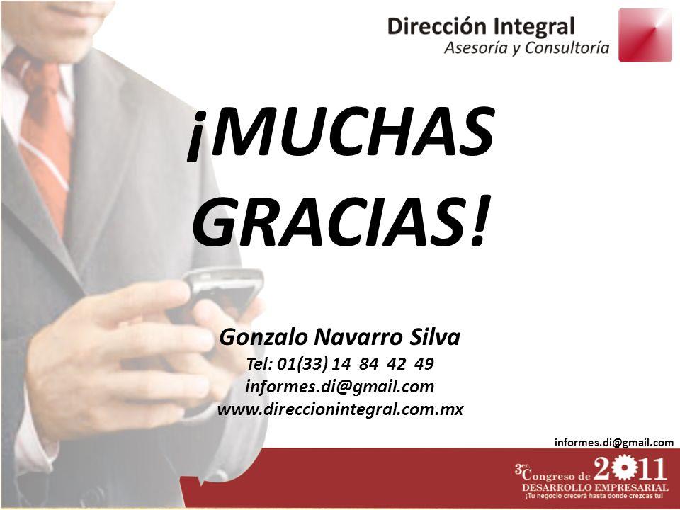 ¡MUCHAS GRACIAS! Gonzalo Navarro Silva Tel: 01(33) 14 84 42 49