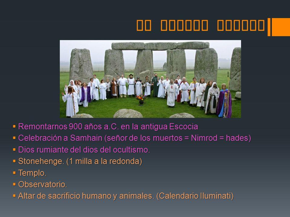 SU ORIGEN PAGANO Remontarnos 900 años a.C. en la antigua Escocia
