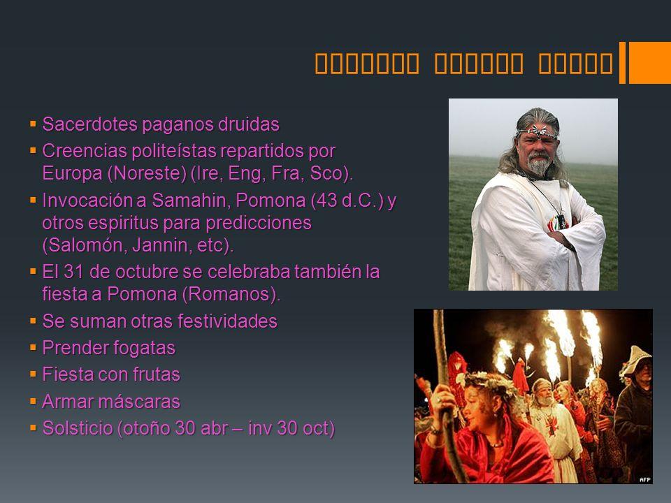 SAMHAIN ORIGEN CELTA Sacerdotes paganos druidas