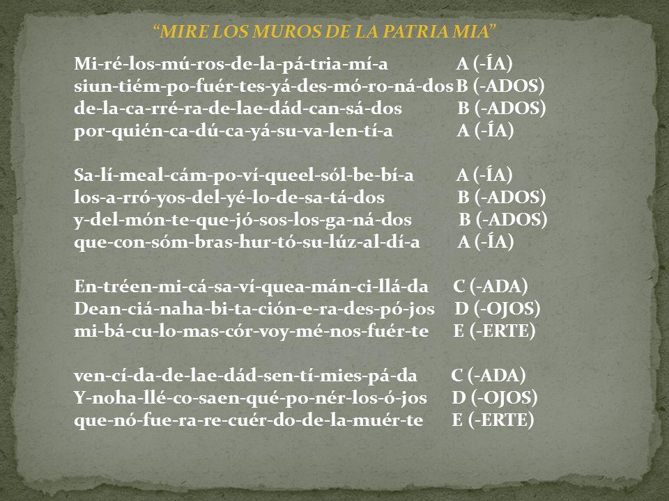 MIRE LOS MUROS DE LA PATRIA MIA