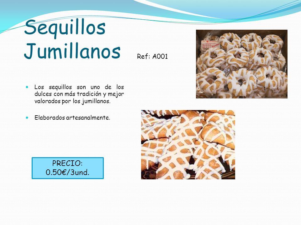 Sequillos Jumillanos PRECIO: 0.50€/3und. Ref: A001