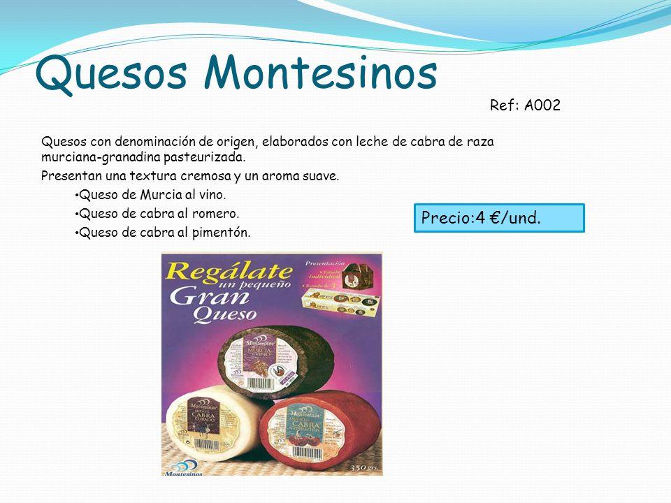 Quesos Montesinos Precio:4 €/und. Ref: A002