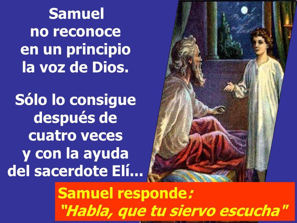 Samuel no reconoce en un principio la voz de Dios.