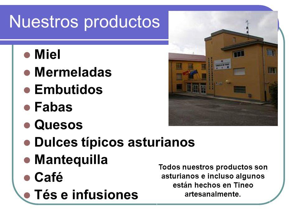 Todos nuestros productos son asturianos e incluso algunos