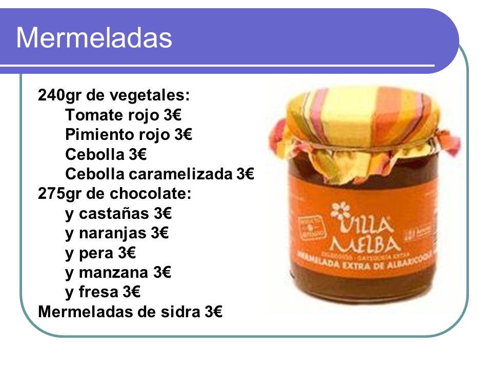 Mermeladas 240gr de vegetales: Tomate rojo 3€ Pimiento rojo 3€