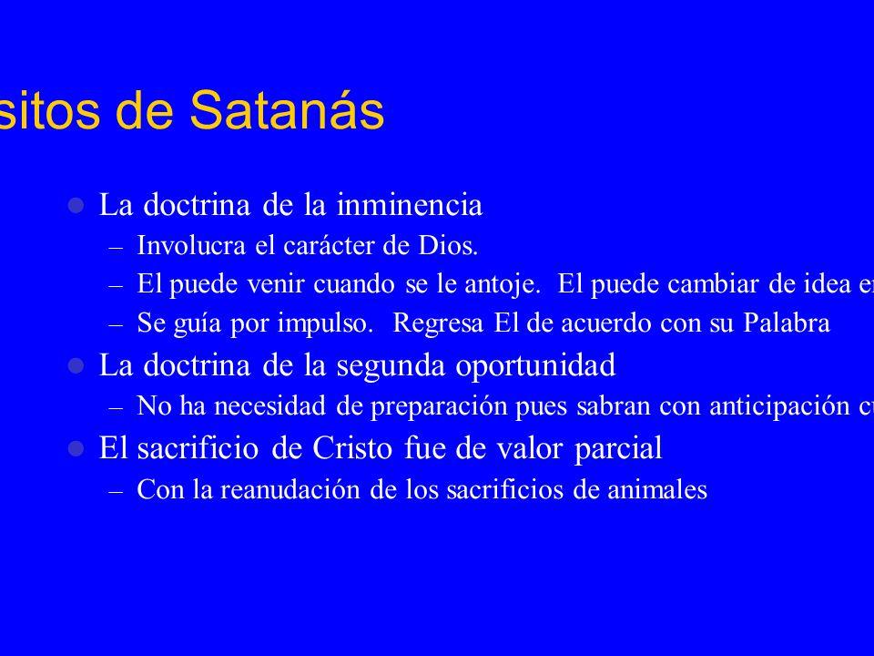 Los Propósitos de Satanás