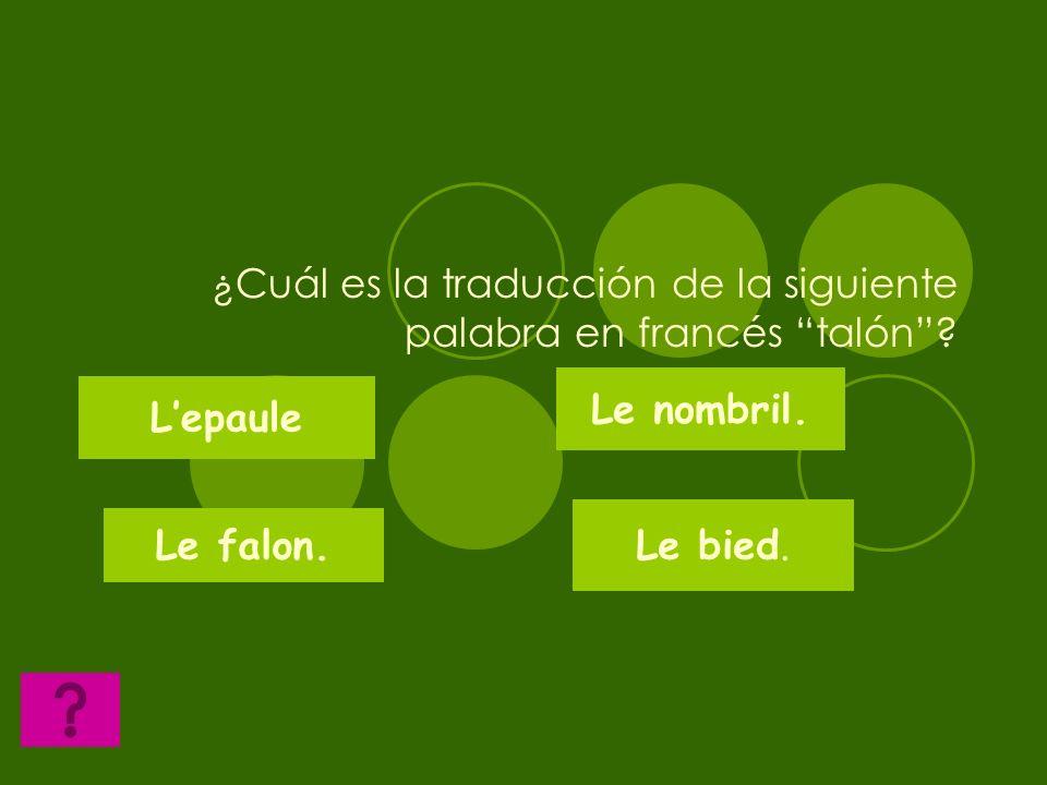 ¿Cuál es la traducción de la siguiente palabra en francés talón