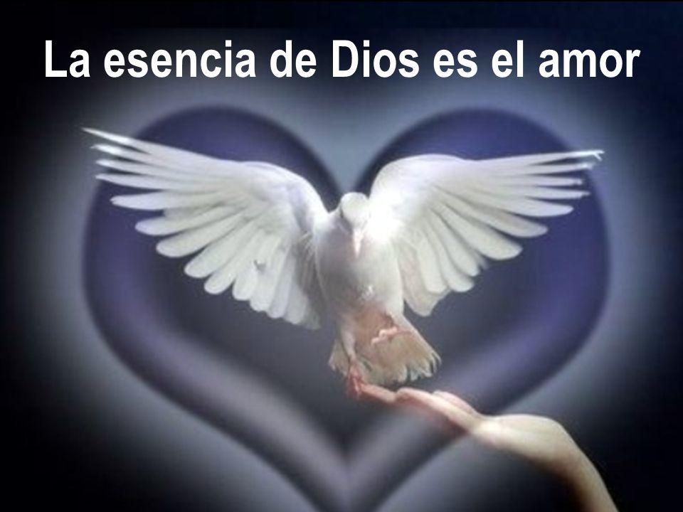 La esencia de Dios es el amor