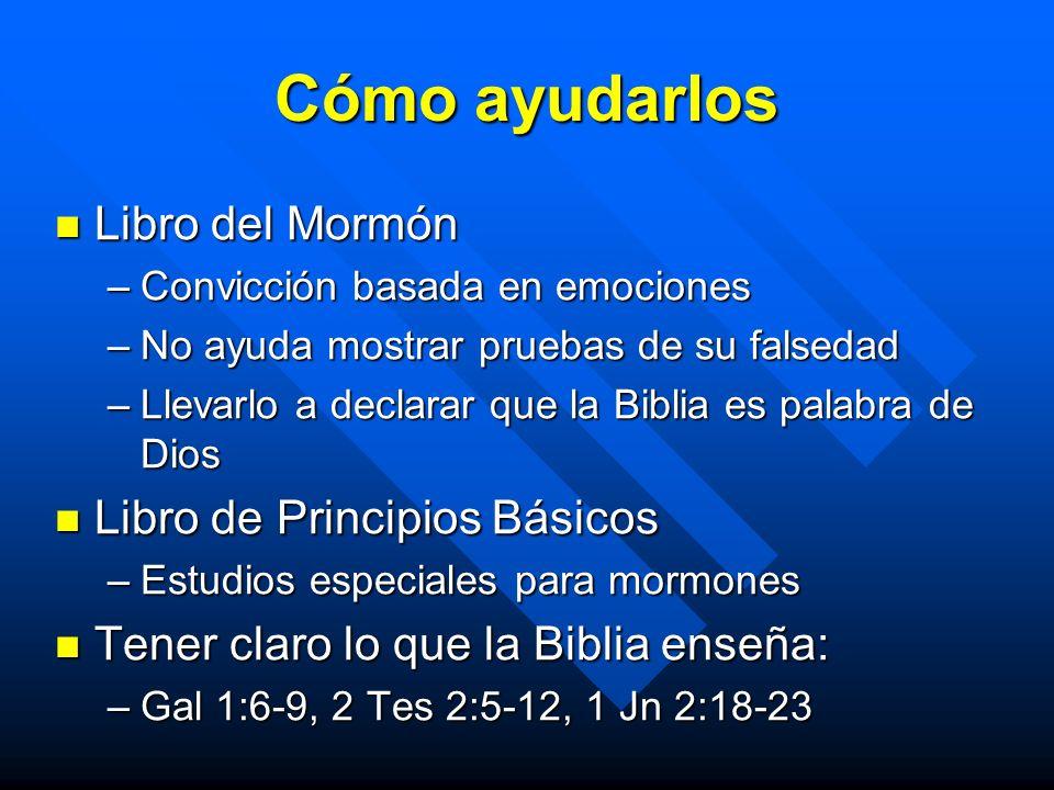 Cómo ayudarlos Libro del Mormón Libro de Principios Básicos