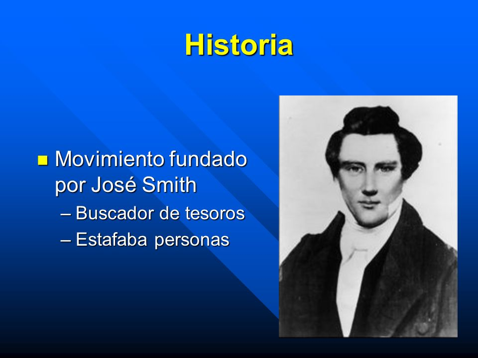 Historia Movimiento fundado por José Smith Buscador de tesoros