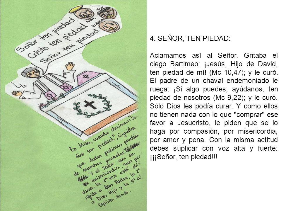 4. SEÑOR, TEN PIEDAD: