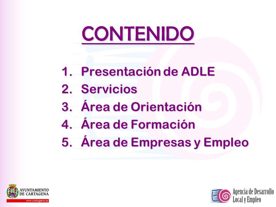 CONTENIDO 1. Presentación de ADLE 2. Servicios 3. Área de Orientación