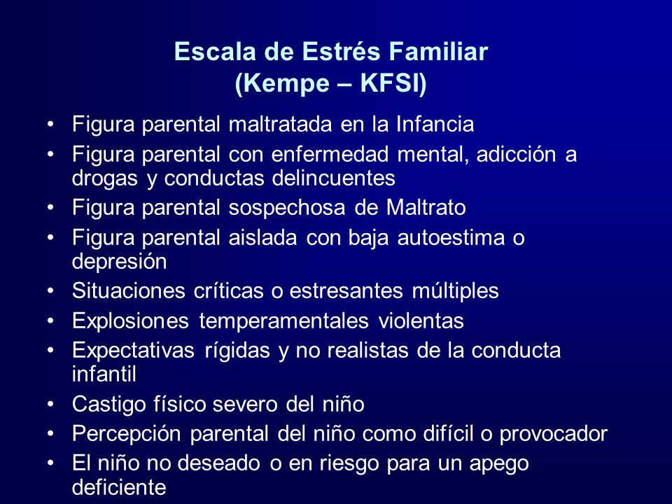 Escala de Estrés Familiar (Kempe – KFSI)