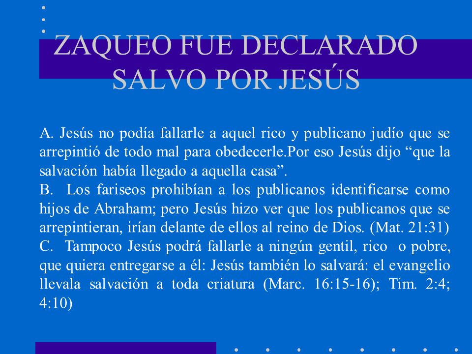 ZAQUEO FUE DECLARADO SALVO POR JESÚS