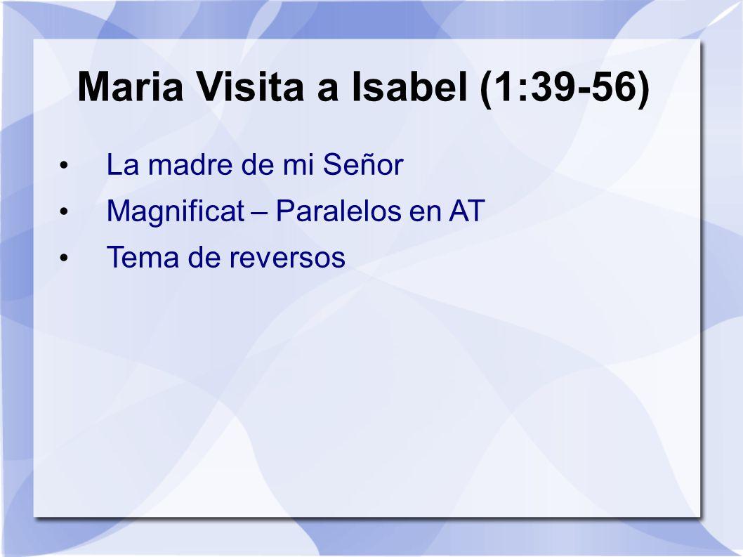 Maria Visita a Isabel (1:39-56)