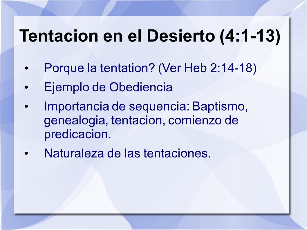 Tentacion en el Desierto (4:1-13)