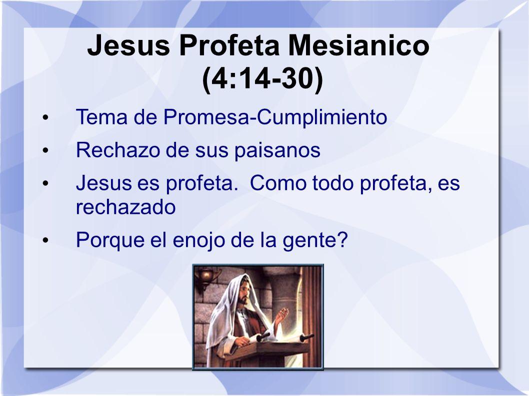 Jesus Profeta Mesianico (4:14-30)