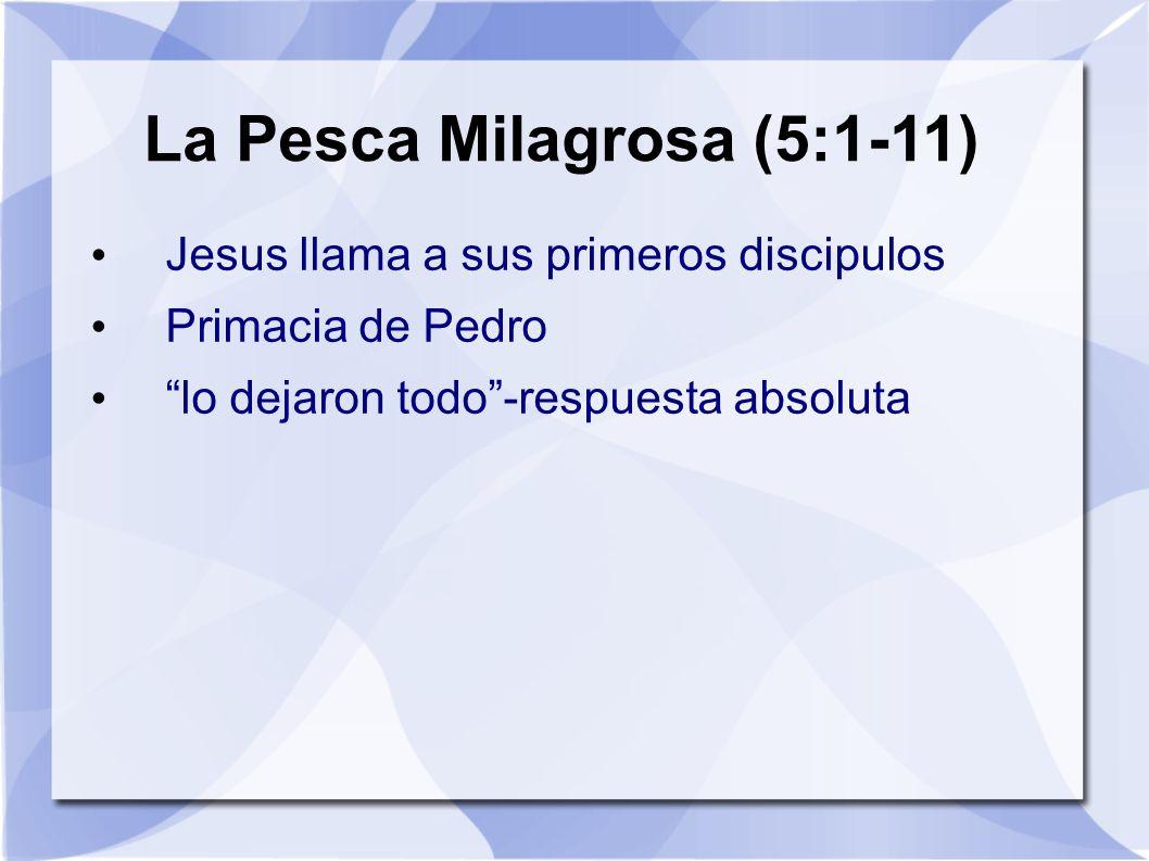 La Pesca Milagrosa (5:1-11)