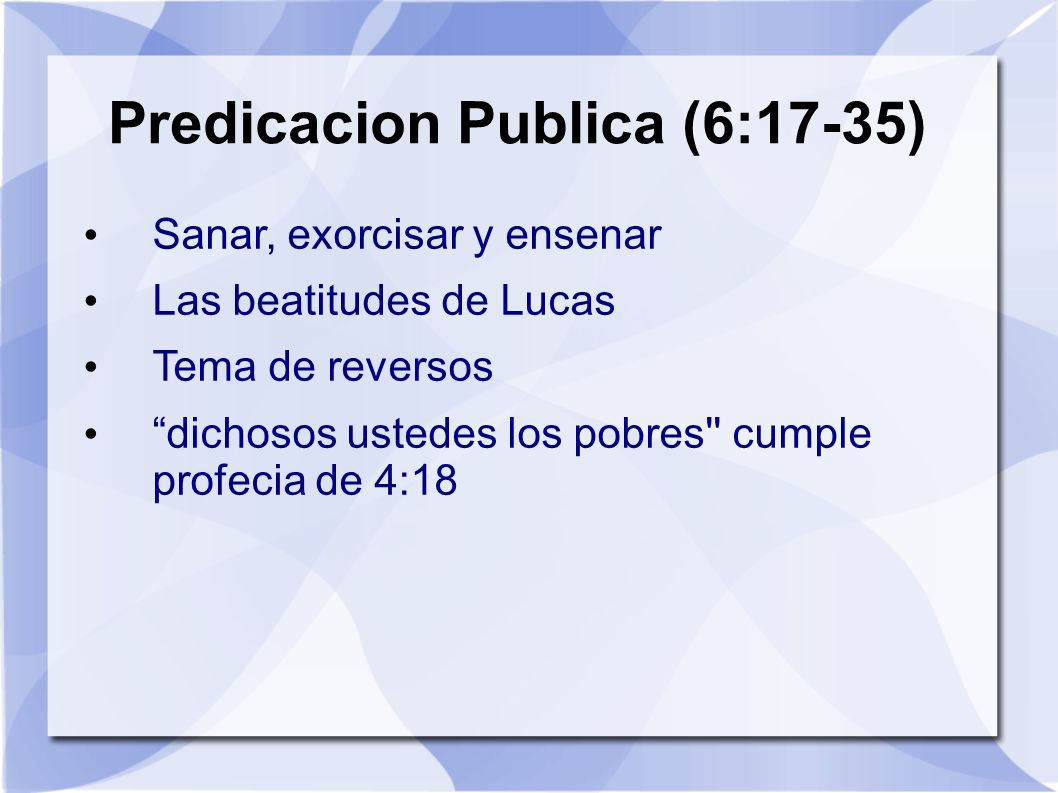 Predicacion Publica (6:17-35)