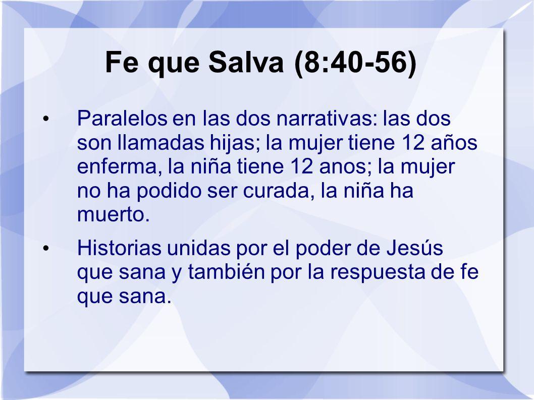 Fe que Salva (8:40-56)