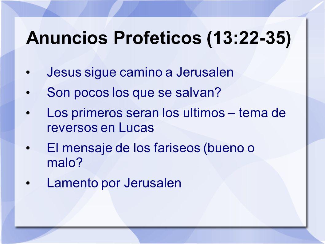 Anuncios Profeticos (13:22-35)