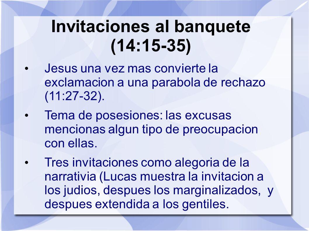 Invitaciones al banquete (14:15-35)