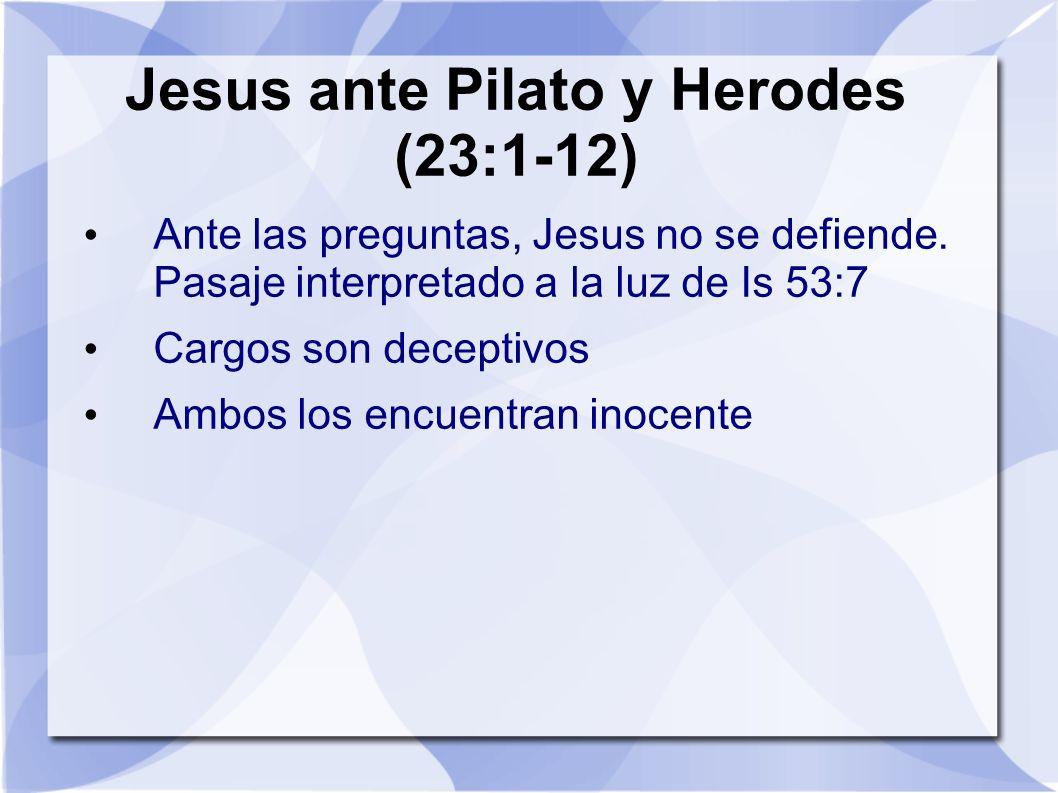 Jesus ante Pilato y Herodes (23:1-12)