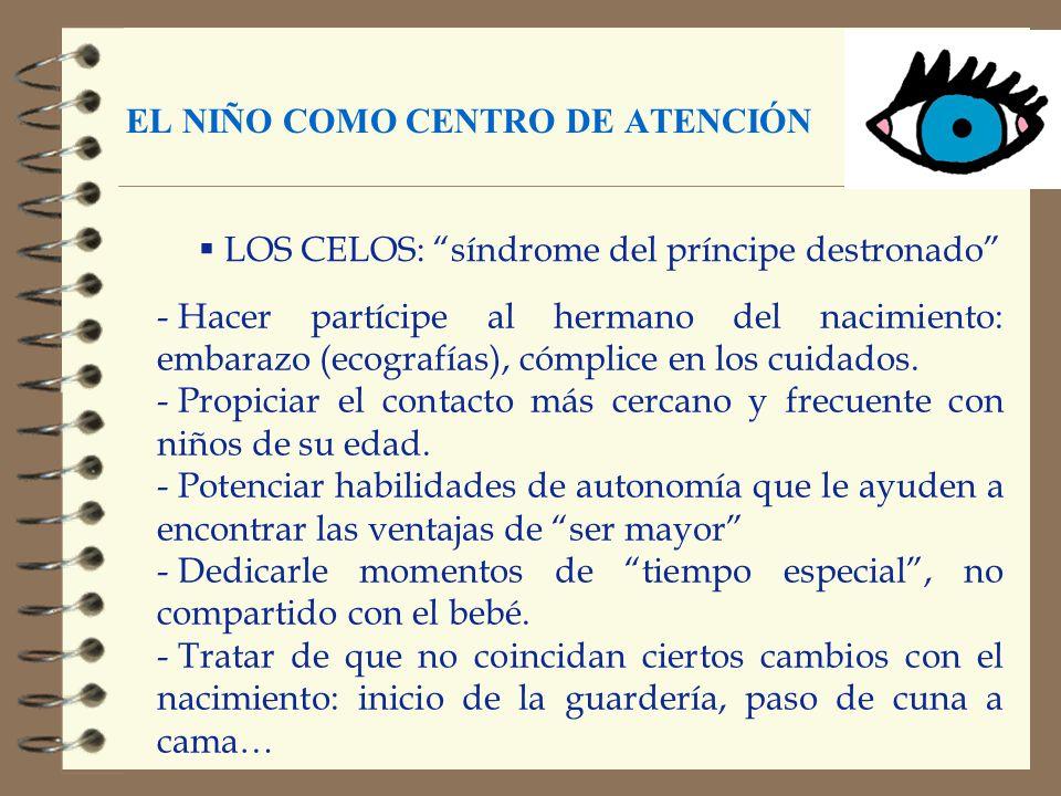 EL NIÑO COMO CENTRO DE ATENCIÓN