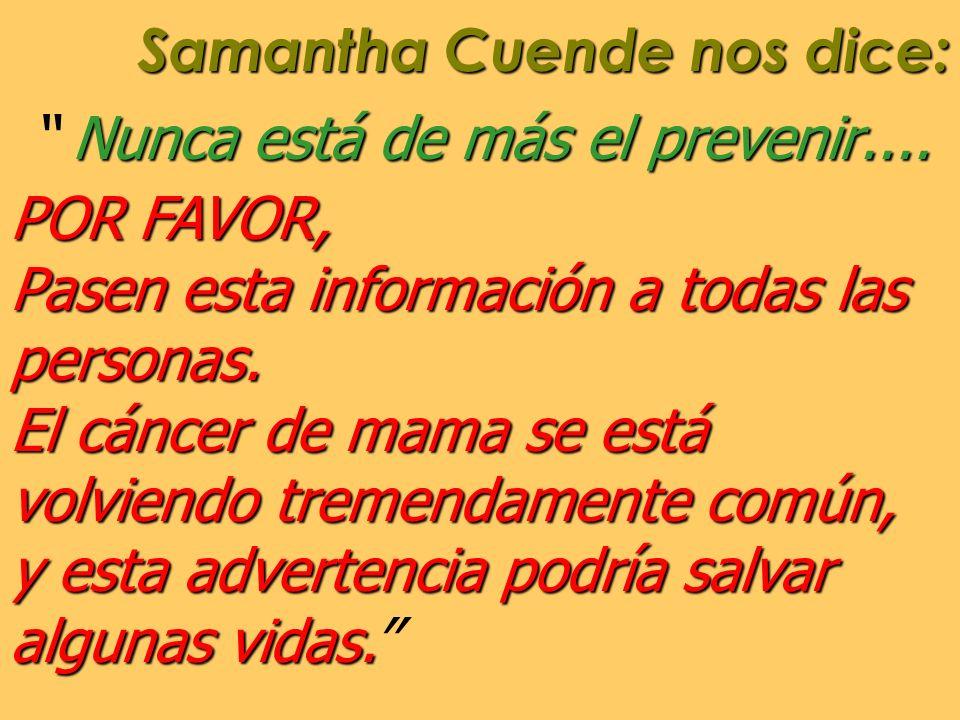 Samantha Cuende nos dice: