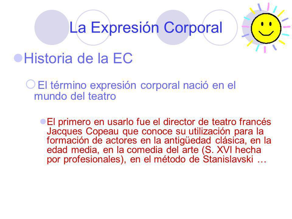 La Expresión Corporal Historia de la EC