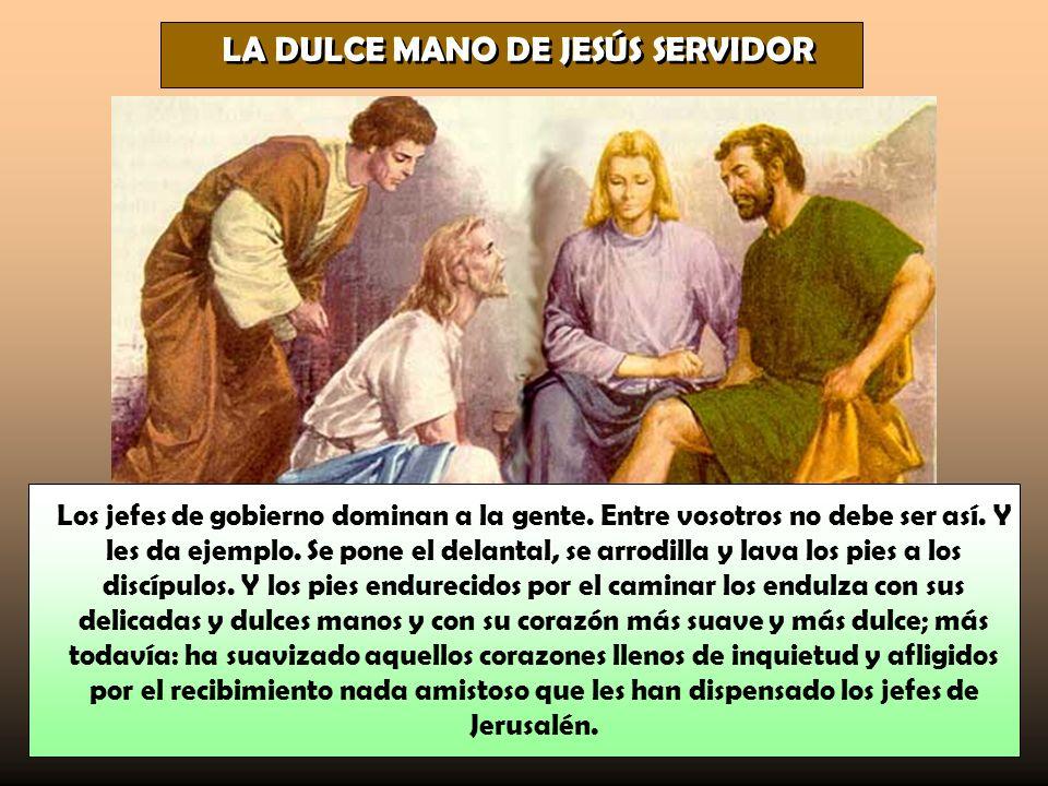 LA DULCE MANO DE JESÚS SERVIDOR