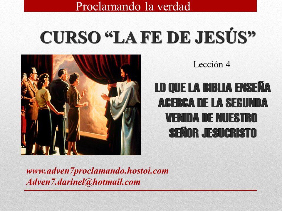 CURSO LA FE DE JESÚS LO QUE LA BIBLIA ENSEÑA ACERCA DE LA SEGUNDA
