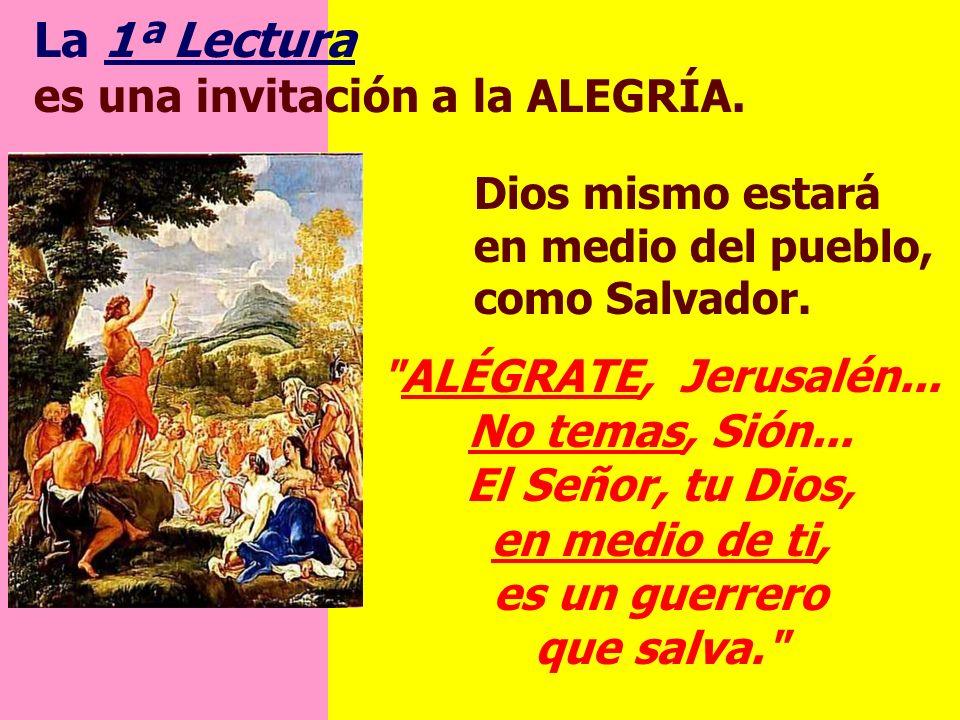 La 1ª Lectura es una invitación a la ALEGRÍA.