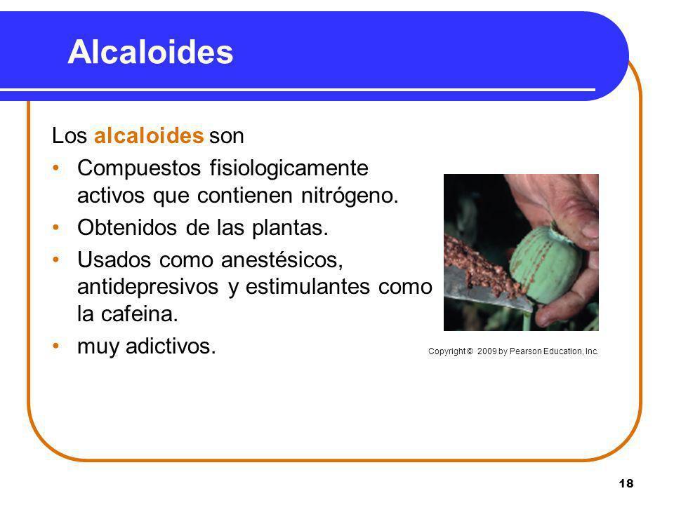Alcaloides Los alcaloides son