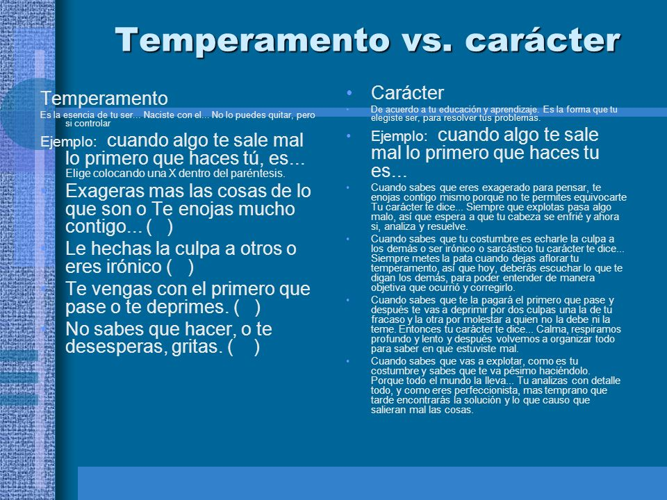 Temperamento vs. carácter