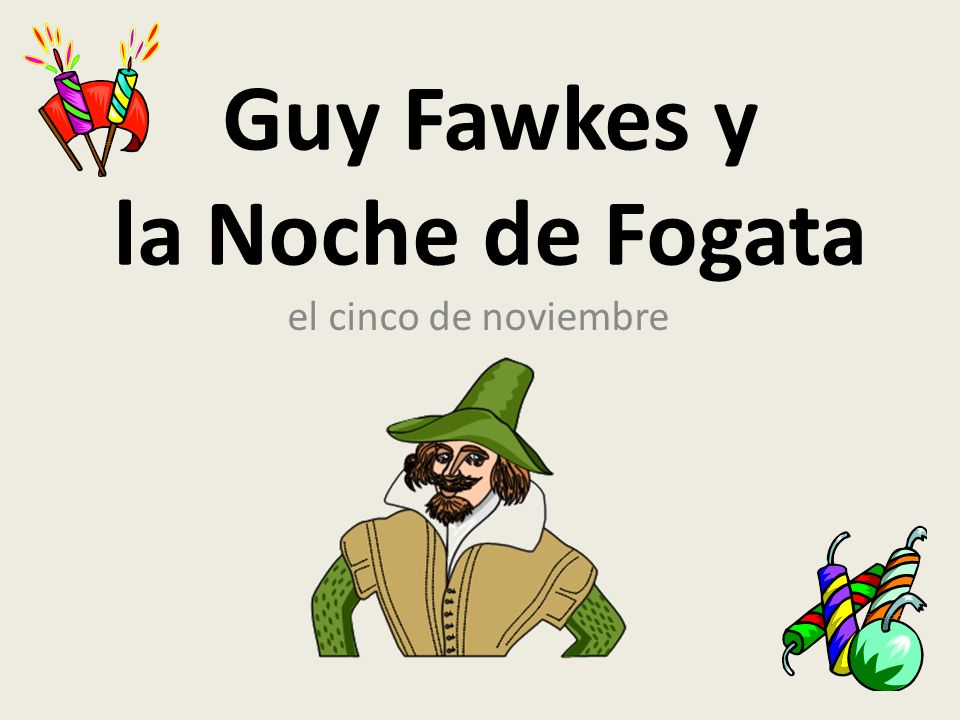 Guy Fawkes y la Noche de Fogata