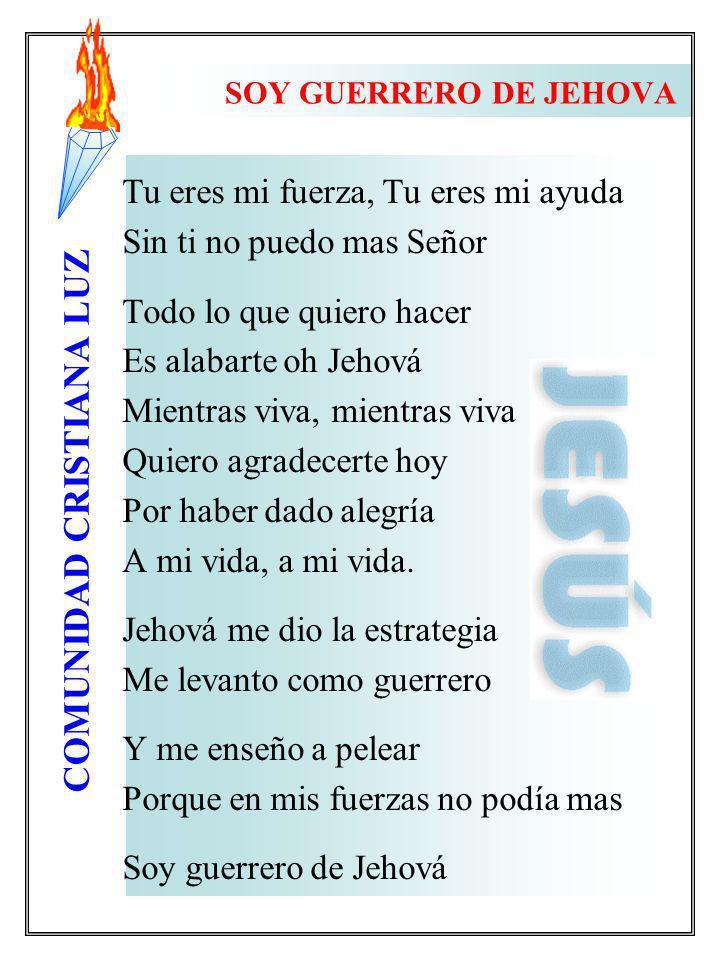 SOY GUERRERO DE JEHOVA