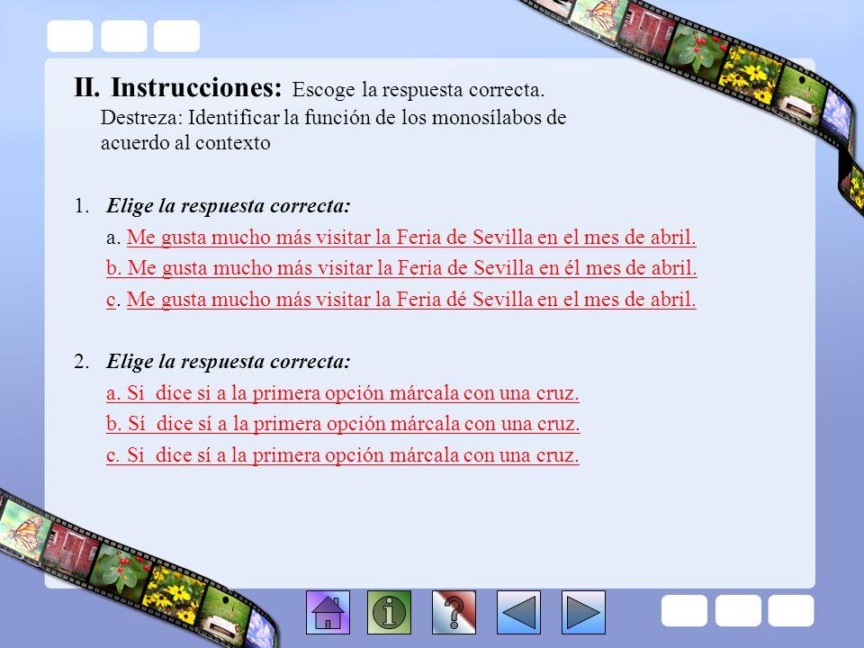 II. Instrucciones: Escoge la respuesta correcta