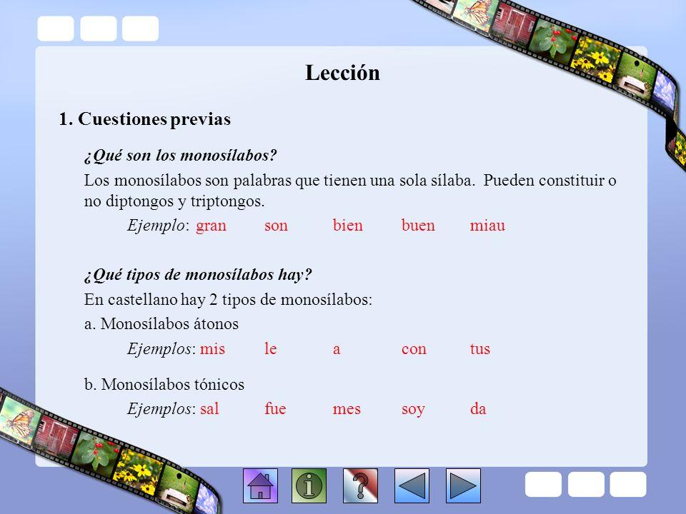 Lección 1. Cuestiones previas ¿Qué son los monosílabos