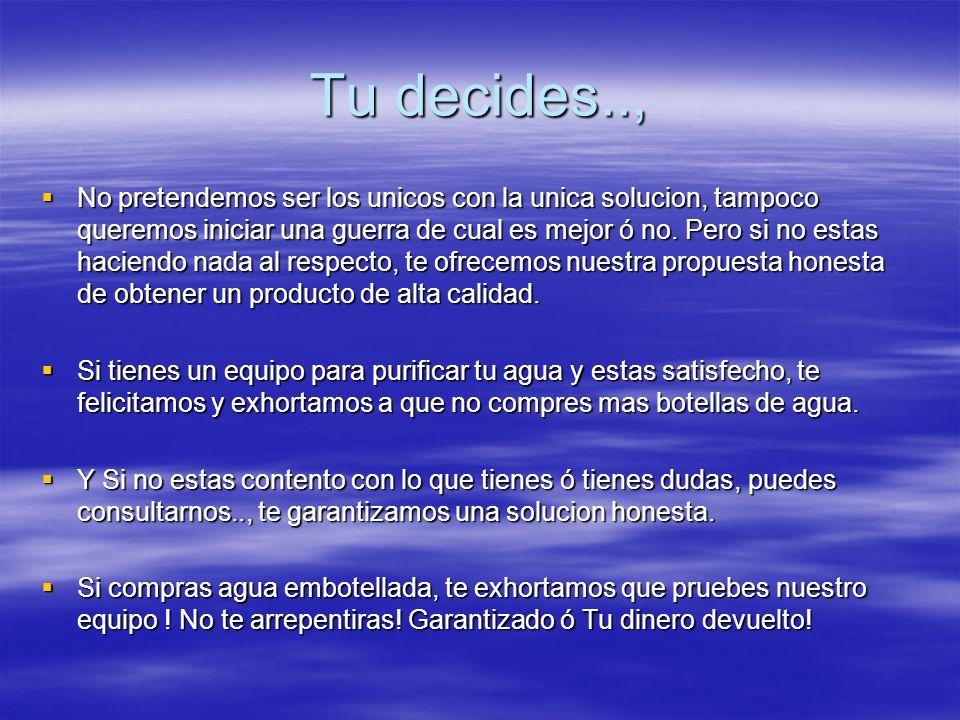 Tu decides..,
