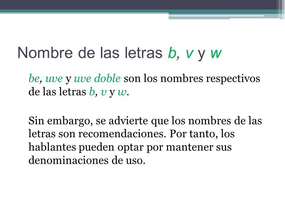 Nombre de las letras b, v y w