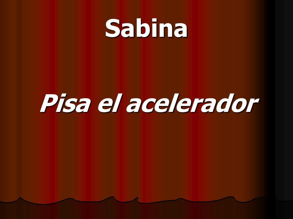 Sabina Pisa el acelerador