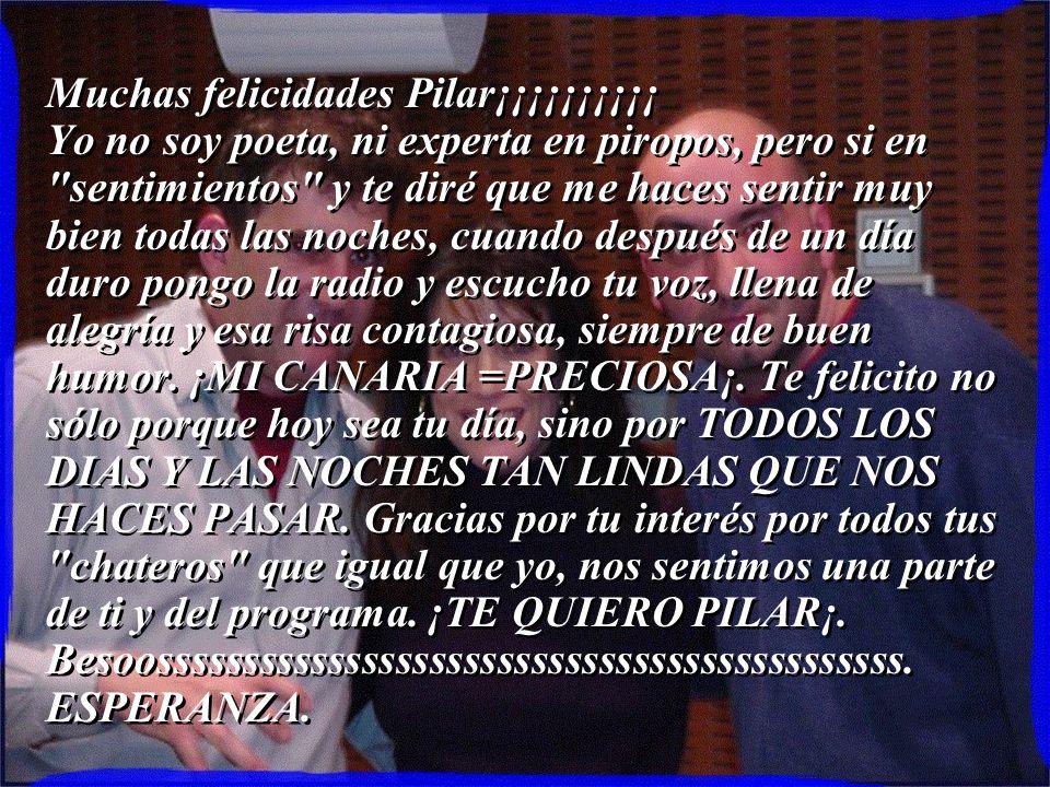 Muchas felicidades Pilar¡¡¡¡¡¡¡¡¡¡