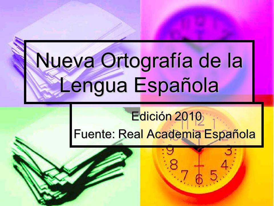 Nueva Ortografía de la Lengua Española