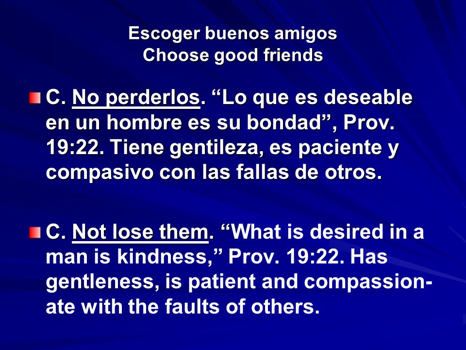 Escoger buenos amigos Choose good friends