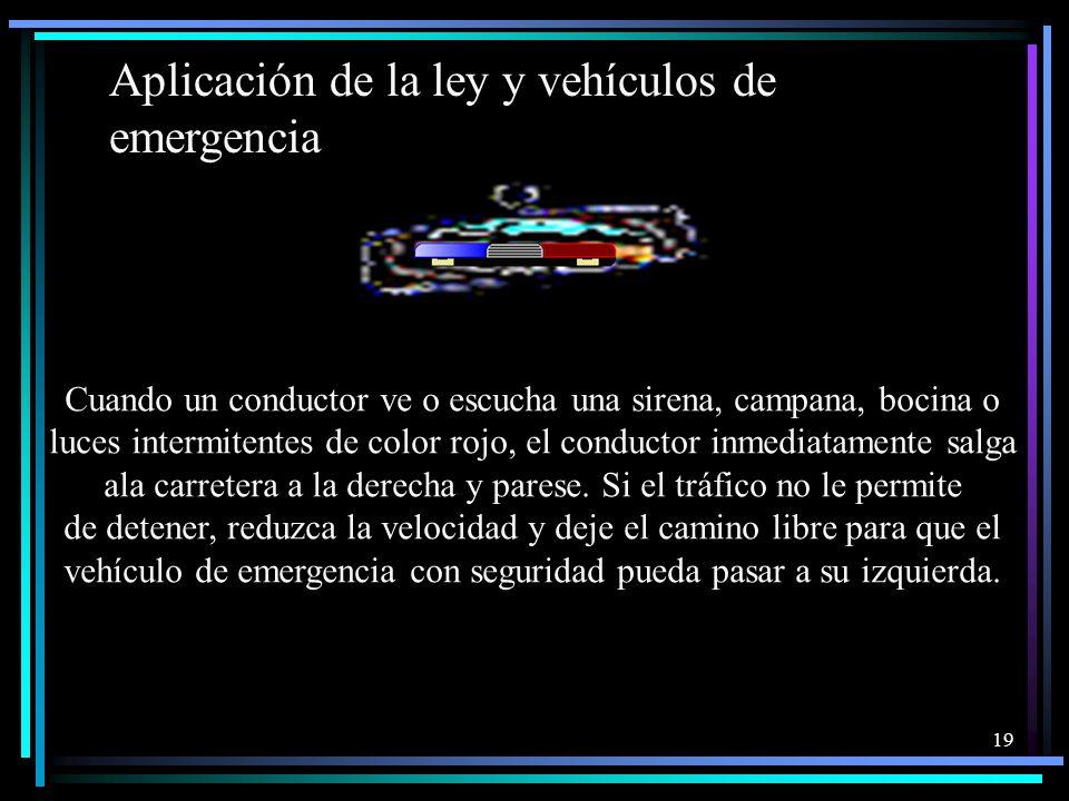 Aplicación de la ley y vehículos de emergencia