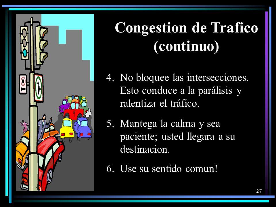 Congestion de Trafico (continuo)