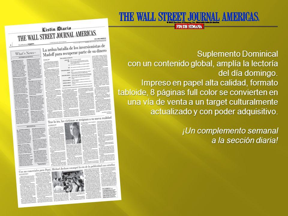 Suplemento Dominical con un contenido global, amplía la lectoría del día domingo.
