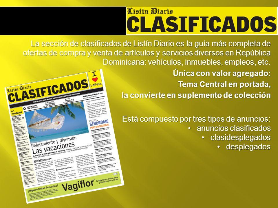 La sección de clasificados de Listín Diario es la guía más completa de ofertas de compra y venta de artículos y servicios diversos en República Dominicana: vehículos, inmuebles, empleos, etc.