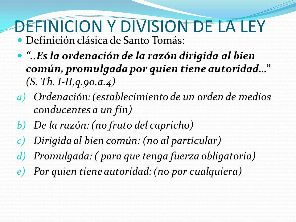 DEFINICION Y DIVISION DE LA LEY